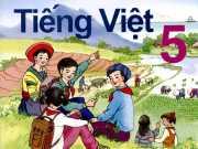 2 Đề thi kiểm tra giữa kì 1 môn Tiếng Việt lớp 5 có đáp án