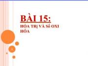 Giải bài 1,2,3, 4,5,6,7 trang 74 SGK Hóa 10: Hóa trị và số oxi hóa