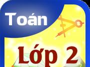 2 Đề thi cuối năm môn Toán – Tiếng Việt lớp 2 năm 2016