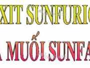 Giải bài 1,2,3, 4,5,6 trang 143 SGK Hóa 10: Axit sunfuric – Muối sunfat