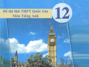 Đề thử THPT Quốc gia môn Tiếng Anh năm 2017 trường THPT Chuyên Khoa học Tự nhiên – ĐH Quốc Gia Hà Nội