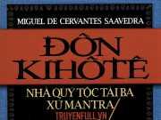 Giới thiệu ngắn gọn về tác giả Xéc-van-tét và tác phẩm Đôn Ki-hô-tê