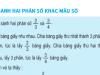 So sánh hai phân số khác mẫu số – Toán 4 trang 122