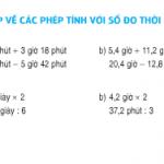 Giải bài 1,2,3,4 trang 165,166 Toán lớp 5: Ôn tập về các phép tính với các số đo thời gian