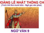 Hoàng Lê nhất thống chí và Chị em Thúy Kiều trong đề thi giữa kì 1 môn Văn lớp 9