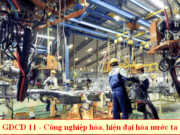 Đề kiểm tra giáo dục công dân 11 học kì 1, nội dung cơ bản của công nghiệp hóa, hiện đại hóa ở nước ta?
