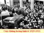 Kiểm tra học kì 1 lớp 11 môn Sử: Nguyên nhân, hậu quả của cuộc khủng hoảng kinh tế 1929-1933 ở các nước tư bản