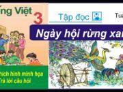 """Kiểm tra học kì 2 – Tiếng Việt 3: Các con vật trong bài """"Ngày hội rừng xanh"""" được nhân hoá bằng cách nào?"""