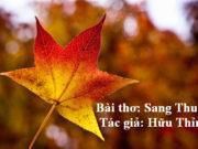 'Sang thu', 'Những ngôi sao xa xôi' trong đề thi Ngữ Văn 9 kì 2 quận Nam Từ Liêm