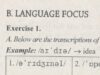 Language Focus- Unit 3 trang 25 SBT Anh lớp 11: Write,the orthographic forms of the words ?