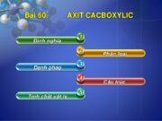 Bài 61. Axit cacboxylic: tính chất hóa học – điều chế và ứng dụng: Giải bài 7, 8, 9 trang 257 Sách Hóa 11 Nâng cao