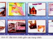 Bài 8. Bài trình chiếu – tin học 9: Hãy nêu tác dụng của các mẫu bố trí trang chiếu