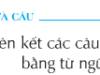 Soạn bài Luyện từ và câu: Liên kết các câu trong bài bằng từ ngữ nối – Tuần 27 – Tìm thêm những từ ngữ mà em biết có tác dụng giống như cụm từ vì vậy ở đoạn văn trên.