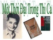 Soạn bài Một thời đại trong thi ca – Hoài Thanh Văn 11: Điều cốt lõi mà thơ mới đã đưa đến cho thi đàn Việt Nam là gì?