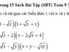 Bài 59, 60, 61, 62 trang 14, 15 SBT Toán lớp 9 tập 1: Khai triển và rút gọn các biểu thức ( với x và y không âm).