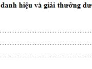 Chính tả – Tuần 31 trang 80, 81 VBT Tiếng Việt 5 tập 2: Xếp tên các huy chương, danh hiệu và giải thưởng nêu trên vào dòng thích hợp