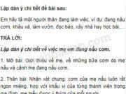 Tiết 8 – Ôn tập cuối học kì 1 trang 134 Vở bài tập Tiếng Việt 5 tập 1: Nhận xét chung:cơm của mẹ nấu luôn rất ngon miệng, hợp với khẩu vị của từng thành viên trong gia đình, mẹ hiểu được ý thích của mỗi người