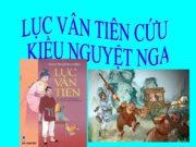 Soạn bài Lục Vân Tiên cứu Kiều Nguyệt Nga trang 109 Ngữ văn 9 ngắn gọn nhất: Kiểu kết cấu truyền thống nào đã được sử dụng trong Truyện Lục Vân Tiên?