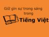 Soạn bài Giữ gìn sự trong sáng của Tiếng Việt trang 30 Văn 12 ngắn gọn: 1.Phân tích tính chuẩn xác trong việc sử dụng từ ngữ