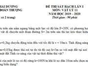 Đề kiểm tra đầu năm lớp 11 môn Lý – THPT Đoàn Thượng 2019: Một quả cầu kim loại tích điện q= – 4,8.10-9 C thừa hay thiếu bao nhiêu electron?