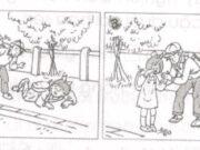 Tiết 7 – Tuần 35 trang 76 Vở bài tập Tiếng Việt 2 tập 2: Kể truyện theo tranh, rồi đặt tên cho câu chuyện– Tranh 1 : Nam đang trên đường đi học. Đi trước Nam là một bé gái học lớp Một cùng trường
