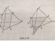 Bài 1, 2, 3 trang 59, 60 SGK Hình học 11: Hai đường thẳng chéo nhau và hai đường thẳng song song