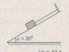 Bài 17.1, 17.2, 17.3 trang 41, 42 SBT Lý 10: Lực căng của dây và phản lực của mặt phẳng nghiêng là bao nhiêu ?