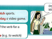 Lesson Two: Grammar 1 – Unit 11 – Family & Friends Special Edittion Grade 5: Match and say.