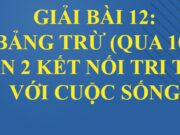 Bài 12: Bảng trừ (qua 10) trang 47, 48, 49 Toán lớp 2