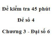 Kiểm tra 1 tiết Chương 3 môn Số học 6 Đề số 4: Tính số học sinh lớp 7A đó